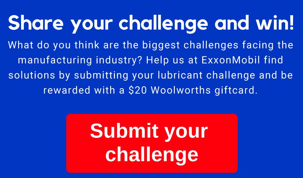 Exxon Mobil lubricant challenge
